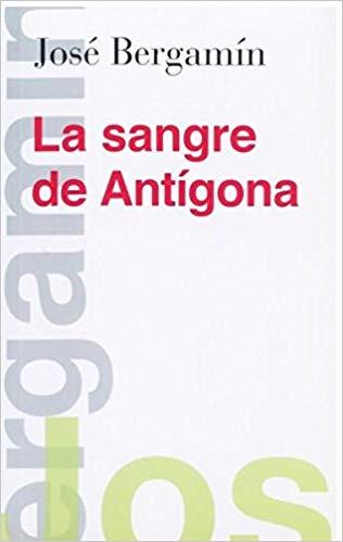 La sangre de Antígona, de José Bergamín, portada